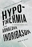 Hypothermia: An Inspector Erlendur Novel (An Inspector Erlendur Series)