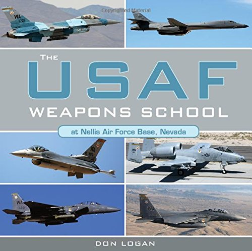 The USAF Weapons School at Nellis Air Force Base Nevada (Nellis Air Force Base)