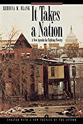 It Takes a Nation by Rebecca M. Blank (1998-09-28)