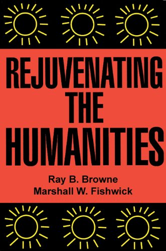 Rejuvenating the Humanities by Popular Press 1