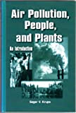 Air Pollution People and Plants, Krupa, Sagar V., 0890541752