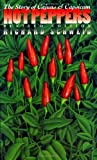 Front cover for the book Hot Peppers: The Story of Cajuns and Capsicum (Chapel Hill Book) by Richard Schweid