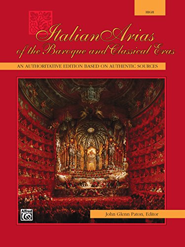(Italian Arias of the Baroque and Classical Eras - High Voice: Vocal Collection)