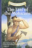 img - for Classic Starts : The Last of the Mohicans (Classic Starts  Series) book / textbook / text book