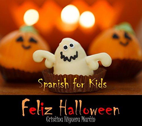 Feliz Halloween: Spanish for Kids (Spanish