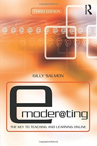 E-Moderating: The Key to Online Teaching and Learning by Gilly Salmon (2011-06-29)