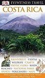 Costa Rica (DK Eyewitness Travel Guide)