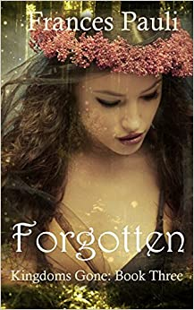 Book Forgotten: Volume 3 (Kingdoms Gone)