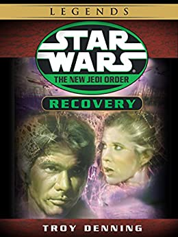 Recovery: Star Wars Legends (The New Jedi Order) (Short Story) (Star Wars: The New Jedi Order) by [Denning, Troy, Ron Marz, Jan Duursema, Rick Magyar, Drew Struzan]