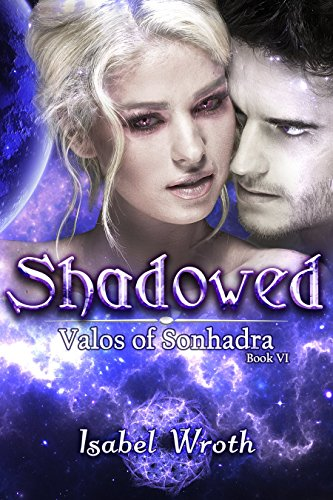 Shadowed: Valos of Sonhadra