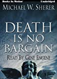 Death Is No Bargain by Michael W. Sherer, (Emerson Ward Series, Book 5) from Books In Motion.com