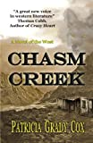 img - for Chasm Creek: A Novel of the West book / textbook / text book