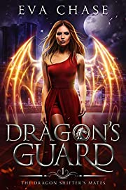 Dragon's Guard: A Reverse Harem Paranormal Romance (The Dragon Shifter's Mates Book 1)
