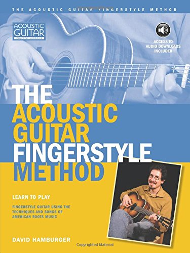 Acoustic Guitar Fingerstyle Method: Book with Online Audio (Acoustic Guitar Private Lessons)