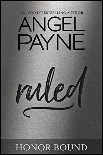 Ruled by Angel Payne