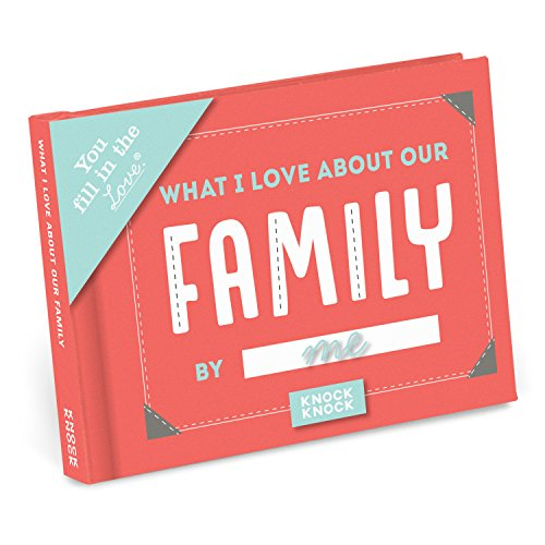 Knock Knock What I Love about Our Family Fill in the Love Journal (You Fill in the Love)