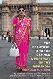 The Beautiful and the Damned, Siddhartha Deb, 0865478732