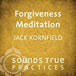 Forgiveness Meditation | Jack Kornfield