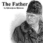 The Father | Bjornstjerne Bjornson