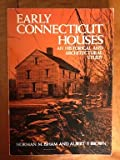 Early Connecticut Houses, Norman M. Isham, 0486263746