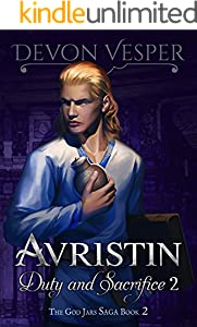 Avristin: Duty and Sacrifice 2 (The God Jars Saga)