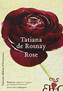 Rose par de Rosnay