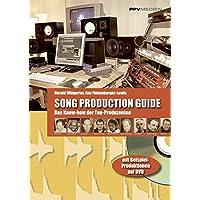Song Production Guide: Das Know-how der Top-Produzenten