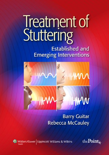 Treatment of Stuttering: Established and Emerging Interventi
