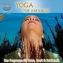 Yoga für Anfänger: Das Programm für Ruhe, Kraft & Schönheit Hörbuch von  Canda Gesprochen von:  Canda