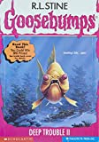 Deep Trouble 2 (Goosebumps)