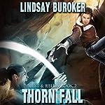 Thorn Fall: Rust & Relics, Book 2   Lindsay Buroker