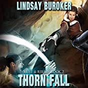 Thorn Fall: Rust & Relics, Book 2 | Lindsay Buroker