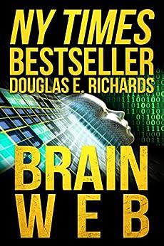 BrainWeb (Nick Hall Book 2) by [Richards, Douglas E.]