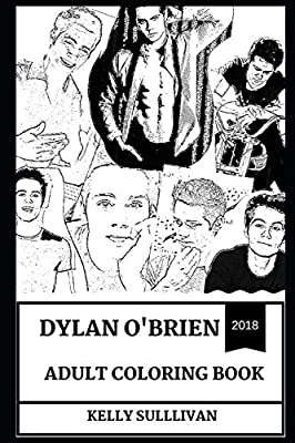 Millennial Prodigy and Producer Inspired Adult Coloring Book The Maze Runner and Teen Wolf Star Dylan O/'Brien Adult Coloring Book