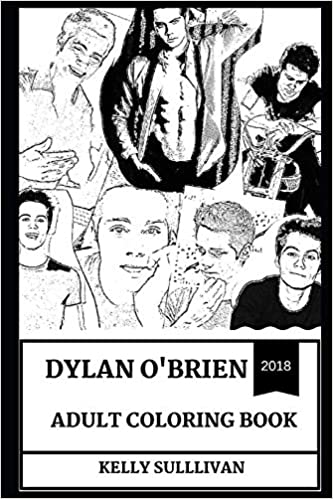 Millennial Prodigy and Producer Inspired Adult Coloring Book Dylan O/'Brien Adult Coloring Book The Maze Runner and Teen Wolf Star