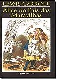 Alice No País Das Maravilhas - Coleção L&PM Pocket