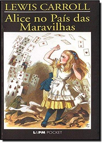 Alice No País Das Maravilhas - Coleção L&PM Pocket: 143