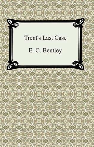book cover of Trent\'s Last Case