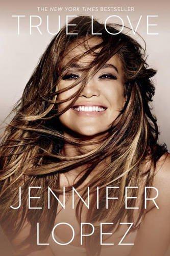 True Love by Jennifer Lopez