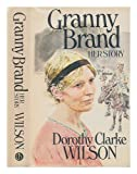 Granny Brand, Her Story, Dorothy C. Wilson, 091568411X