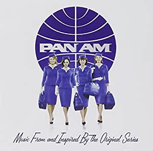 PAN AM: Music From And Inspired By The Original Series