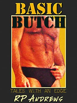 Basic Butch by [Andrews, RP]