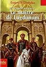Les messagers du temps, Tome 2 : Le maître de Lugdunum par Brisou-Pellen