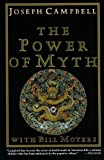 Power of Myth, Joseph Campbell, 0613190734