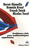 Problèmes clefs de mathématiques supérieures