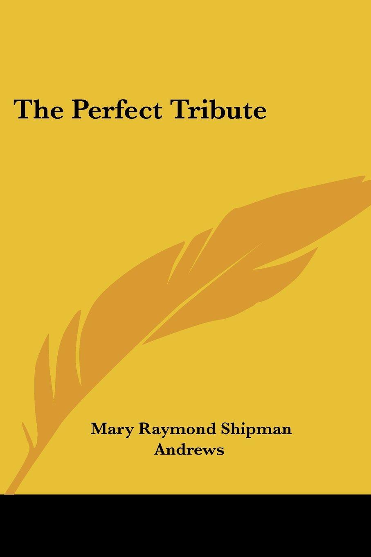 The Perfect Tribute PDF