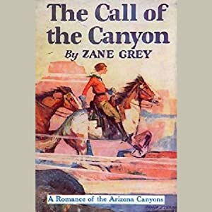The Call of the Canyon Audiobook