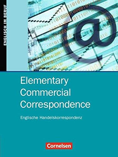 Commercial Correspondence - Elementary Commercial Correspondence: A1/A2 - Schülerbuch