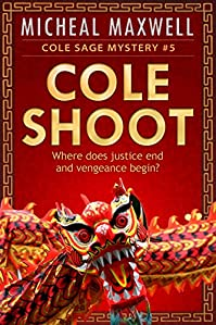 Cole Shoot by Micheal Maxwell ebook deal