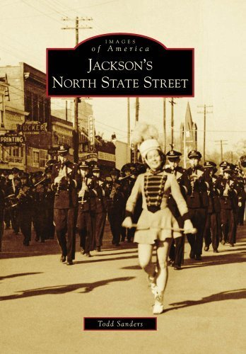Jackson's North State Street (MS) (Images of America) by Todd Sanders - Jackson Mall Ms Jackson